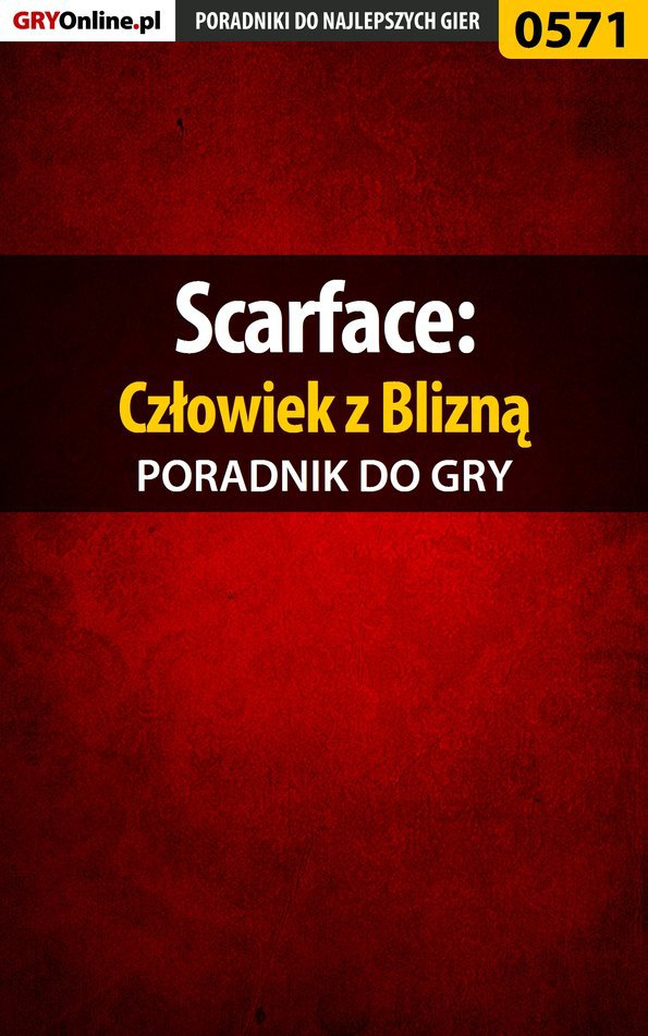 Scarface: Człowiek z Blizną - poradnik do gry - Ebook (Książka PDF) do pobrania w formacie PDF
