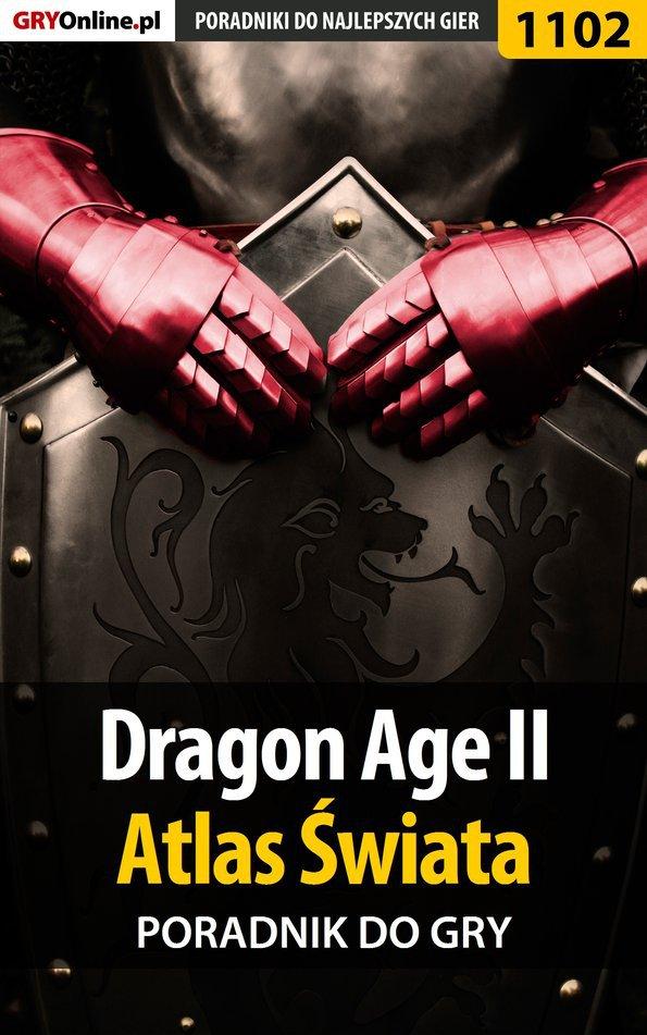 Dragon Age II - Atlas Świata - Ebook (Książka PDF) do pobrania w formacie PDF