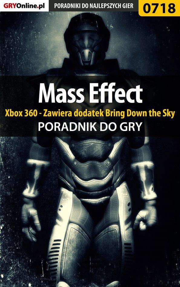 Mass Effect - Xbox 360 - Zawiera dodatek Bring Down the Sky - poradnik do gry - Ebook (Książka PDF) do pobrania w formacie PDF