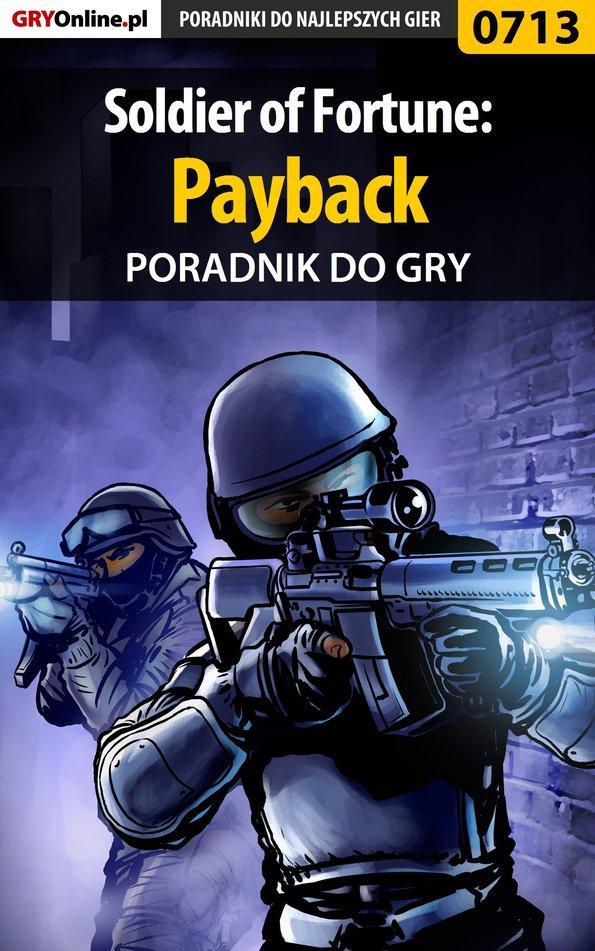Soldier of Fortune: Payback - poradnik do gry - Ebook (Książka PDF) do pobrania w formacie PDF