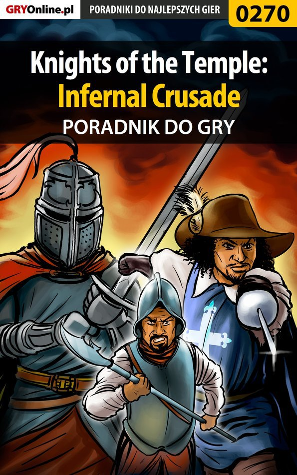 Knights of the Temple: Infernal Crusade - poradnik do gry - Ebook (Książka PDF) do pobrania w formacie PDF