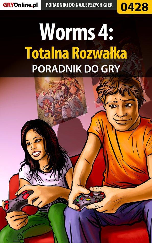 Worms 4: Totalna Rozwałka - poradnik do gry - Ebook (Książka PDF) do pobrania w formacie PDF