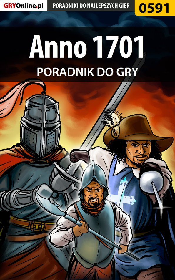 Anno 1701 - poradnik do gry - Ebook (Książka PDF) do pobrania w formacie PDF
