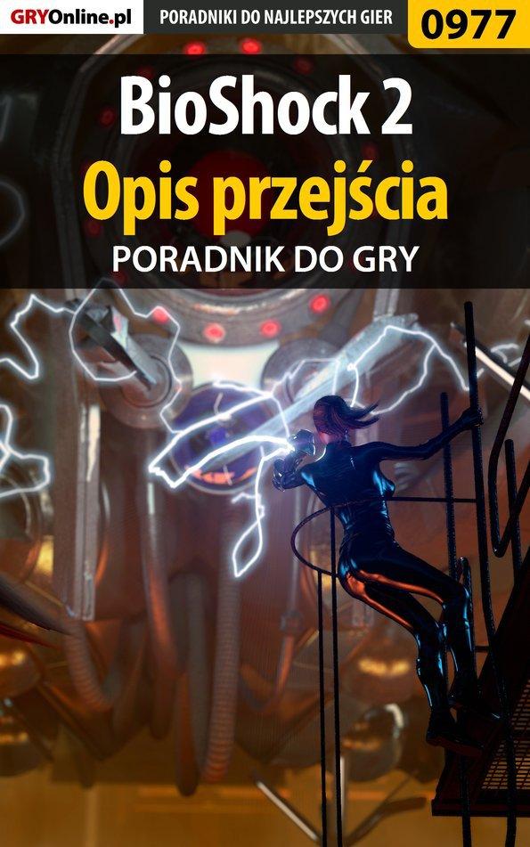BioShock 2 - opis przejścia - poradnik do gry - Ebook (Książka PDF) do pobrania w formacie PDF