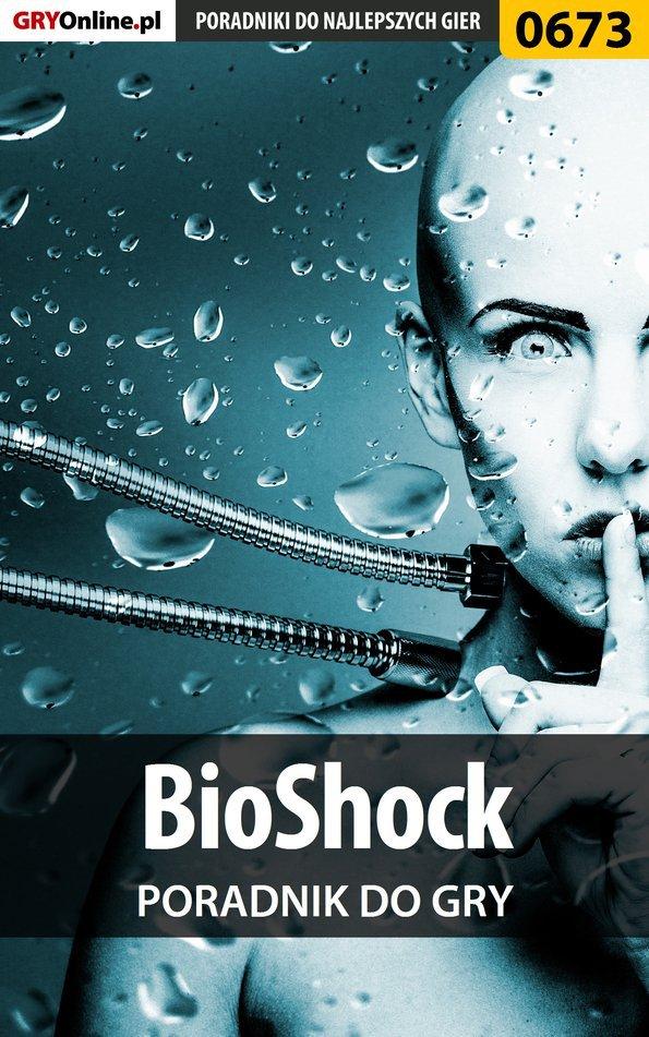 BioShock - poradnik do gry - Ebook (Książka PDF) do pobrania w formacie PDF