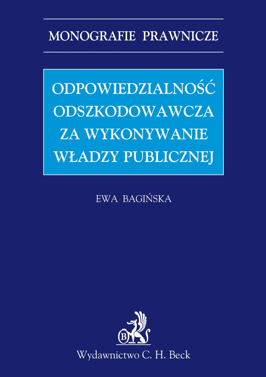 Odpowiedzialność odszkodowawcza za wykonywanie władzy publicznej - Ebook (Książka PDF) do pobrania w formacie PDF