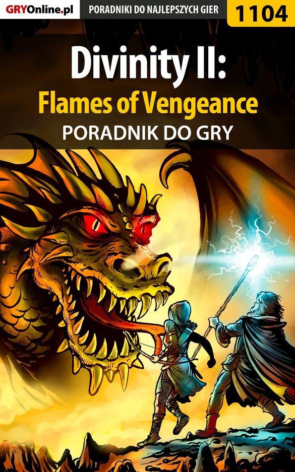 Divinity II: Flames of Vengeance - poradnik do gry - Ebook (Książka PDF) do pobrania w formacie PDF