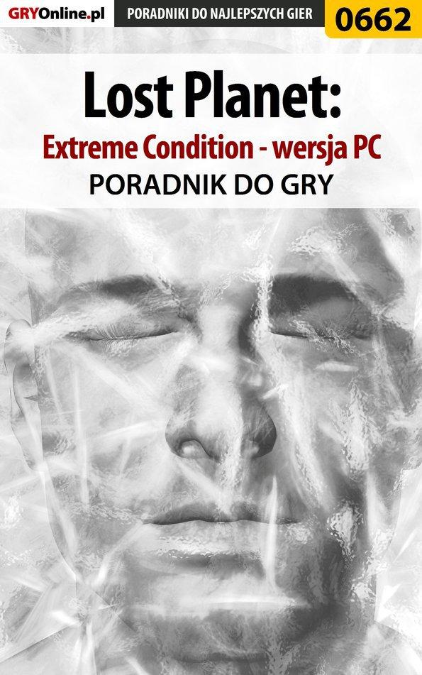 Lost Planet: Extreme Condition - PC - poradnik do gry - Ebook (Książka PDF) do pobrania w formacie PDF