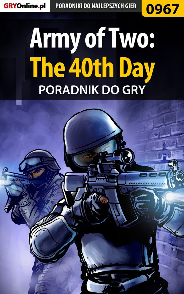 Army of Two: The 40th Day - poradnik do gry - Ebook (Książka PDF) do pobrania w formacie PDF