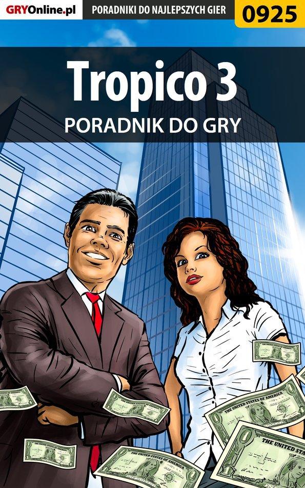 Tropico 3 - poradnik do gry - Ebook (Książka PDF) do pobrania w formacie PDF