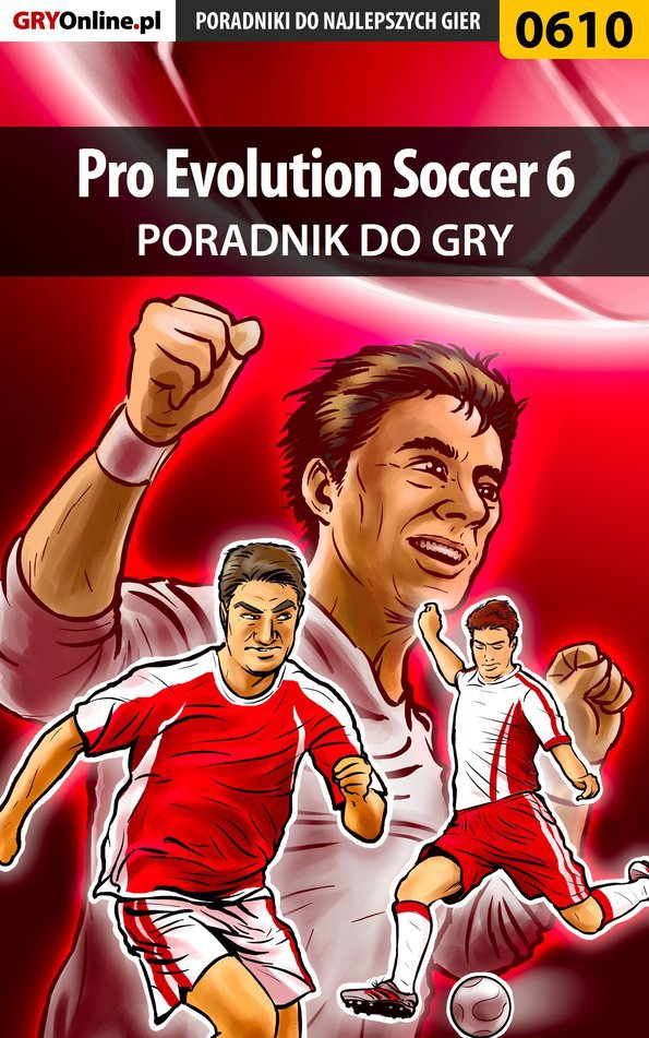 Pro Evolution Soccer 6 - poradnik do gry - Ebook (Książka PDF) do pobrania w formacie PDF