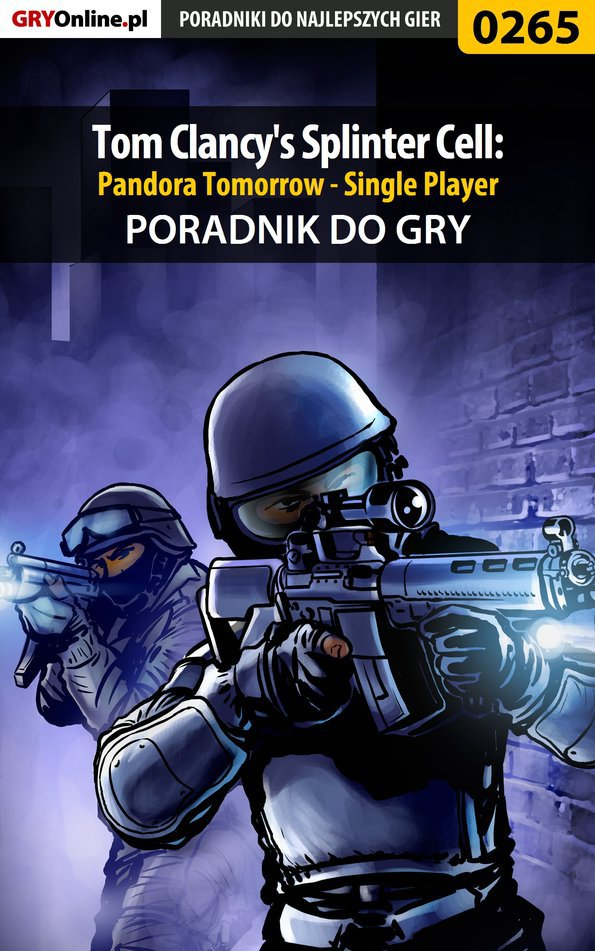 Tom Clancy's Splinter Cell: Pandora Tomorrow - Single Player - poradnik do gry - Ebook (Książka PDF) do pobrania w formacie PDF