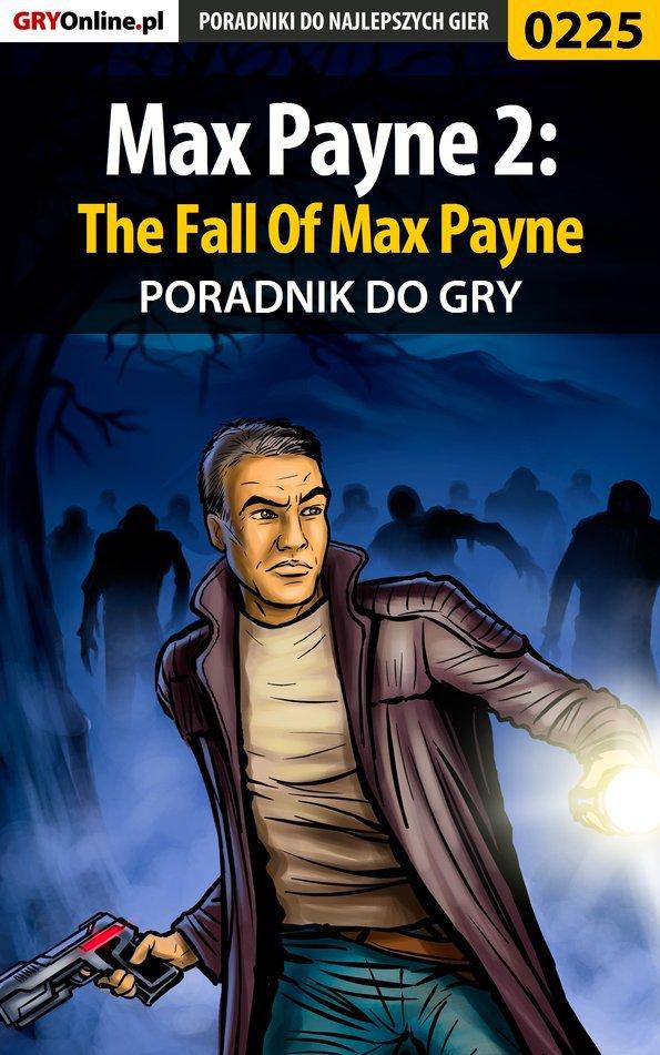 Max Payne 2: The Fall Of Max Payne - poradnik do gry - Ebook (Książka PDF) do pobrania w formacie PDF