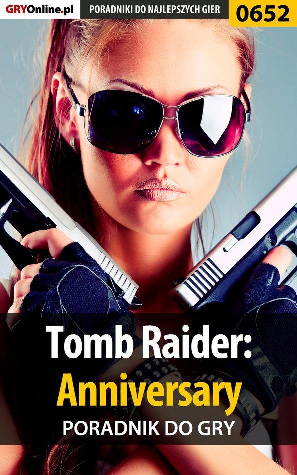 Tomb Raider: Anniversary - poradnik do gry - Ebook (Książka PDF) do pobrania w formacie PDF