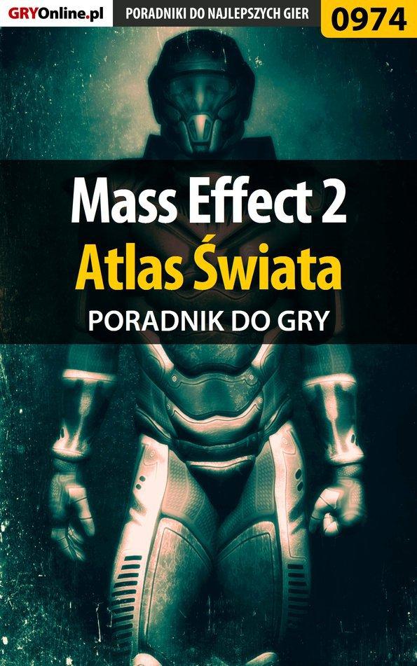 Mass Effect 2 - Atlas Świata poradnik do gry - Ebook (Książka PDF) do pobrania w formacie PDF