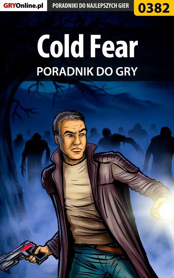 Cold Fear - poradnik do gry - Ebook (Książka PDF) do pobrania w formacie PDF