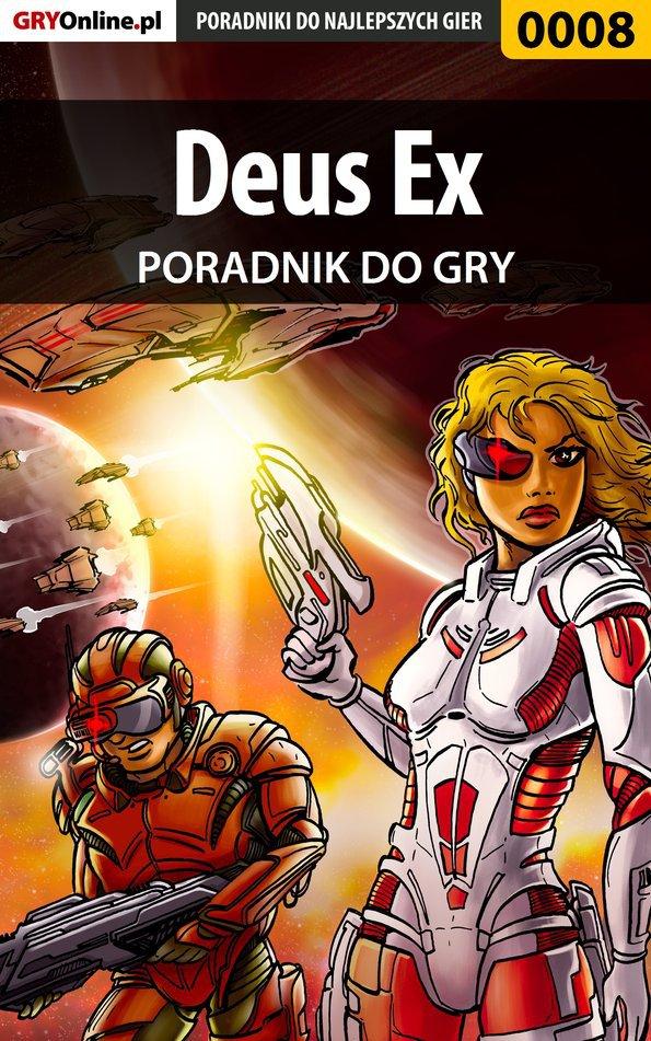 Deus Ex - poradnik do gry - Ebook (Książka PDF) do pobrania w formacie PDF