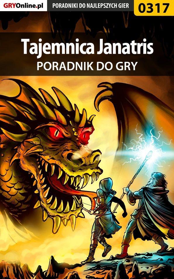 Tajemnica Janatris - poradnik do gry - Ebook (Książka PDF) do pobrania w formacie PDF