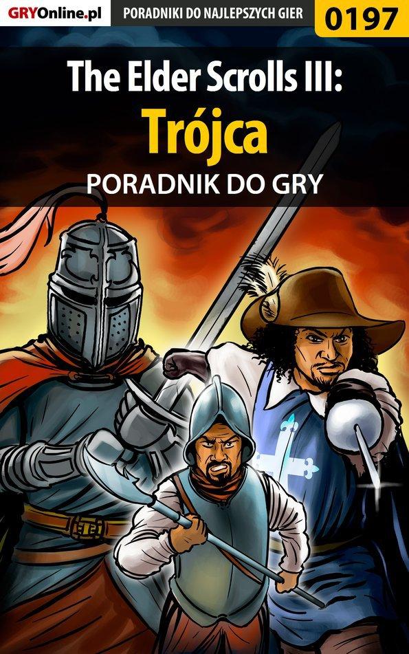 The Elder Scrolls III: Trójca - poradnik do gry - Ebook (Książka PDF) do pobrania w formacie PDF