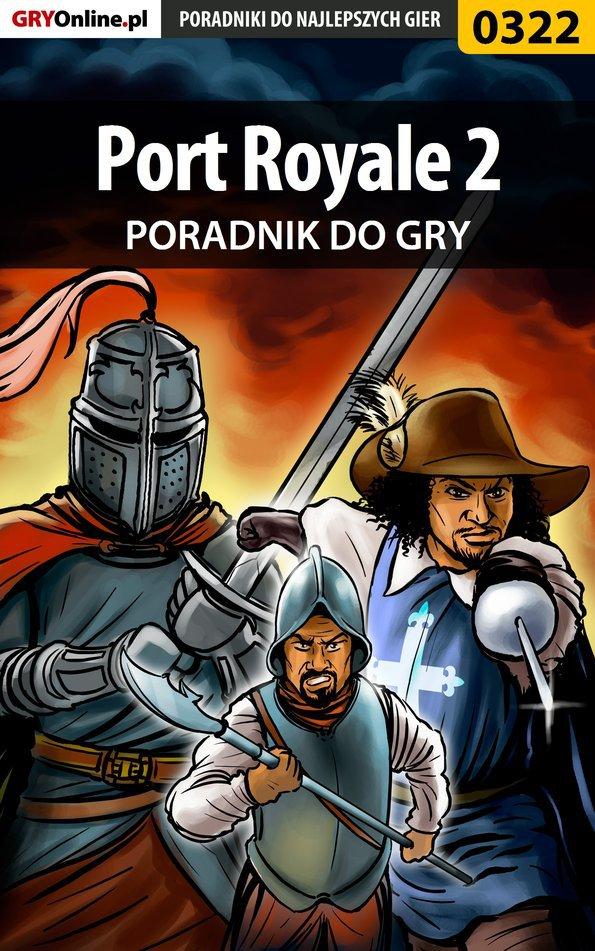 Port Royale 2 - poradnik do gry - Ebook (Książka PDF) do pobrania w formacie PDF