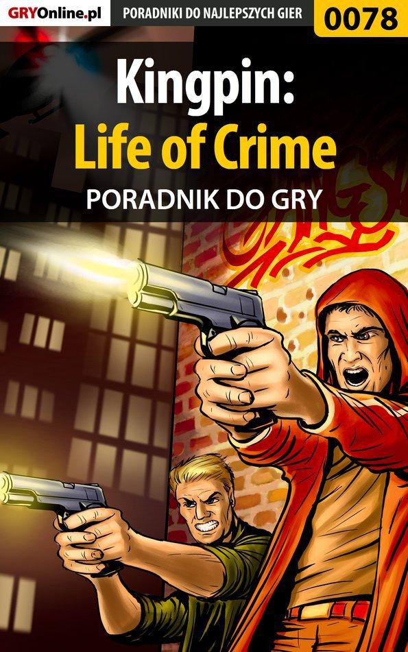 Kingpin: Life of Crime - poradnik do gry - Ebook (Książka PDF) do pobrania w formacie PDF