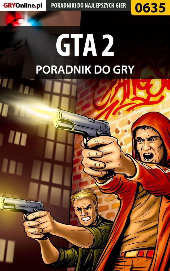 GTA 2 - poradnik do gry - Ebook (Książka PDF) do pobrania w formacie PDF