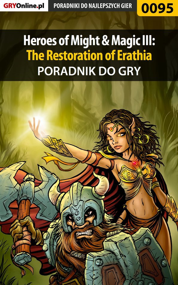 Heroes of Might  Magic III: The Restoration of Erathia - poradnik do gry - Ebook (Książka PDF) do pobrania w formacie PDF