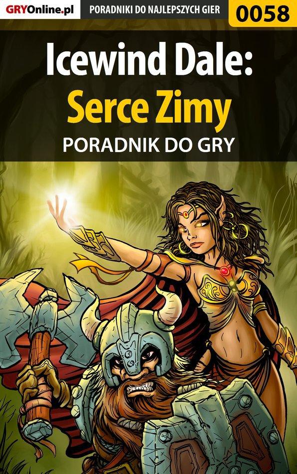 Icewind Dale: Serce Zimy - poradnik do gry - Ebook (Książka PDF) do pobrania w formacie PDF