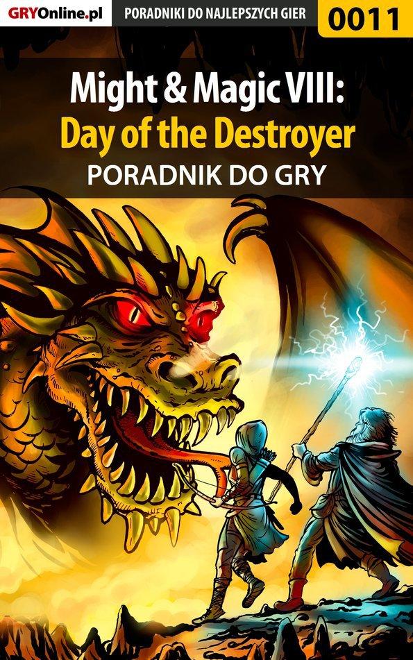 Might  Magic VIII: Day of the Destroyer - poradnik do gry - Ebook (Książka PDF) do pobrania w formacie PDF