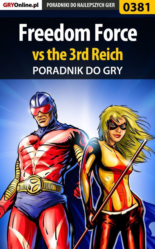 Freedom Force vs the 3rd Reich - poradnik do gry - Ebook (Książka PDF) do pobrania w formacie PDF