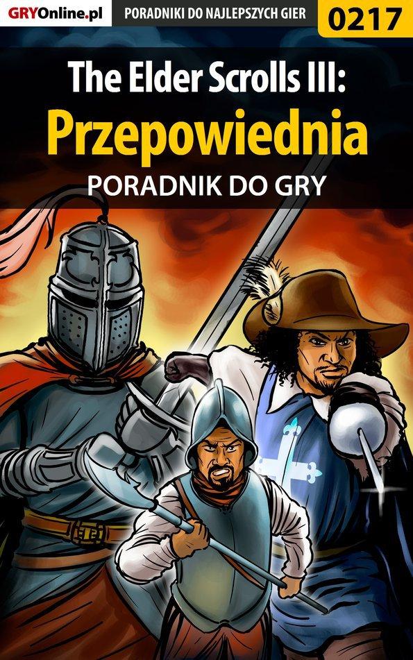 The Elder Scrolls III: Przepowiednia - poradnik do gry - Ebook (Książka PDF) do pobrania w formacie PDF