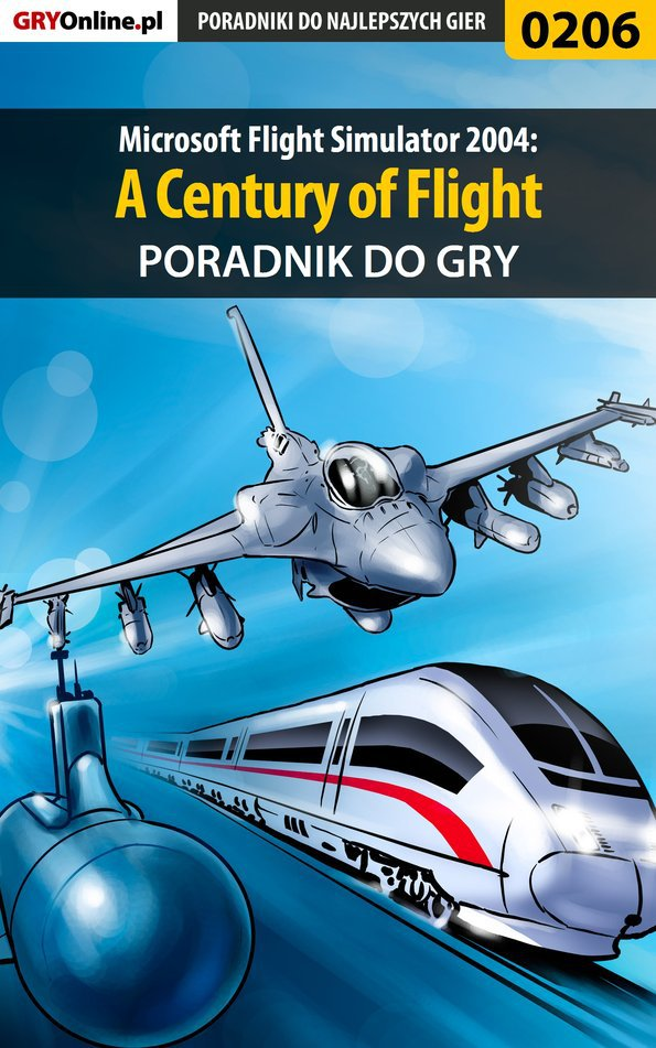 Microsoft Flight Simulator 2004: A Century of Flight - poradnik do gry - Ebook (Książka PDF) do pobrania w formacie PDF
