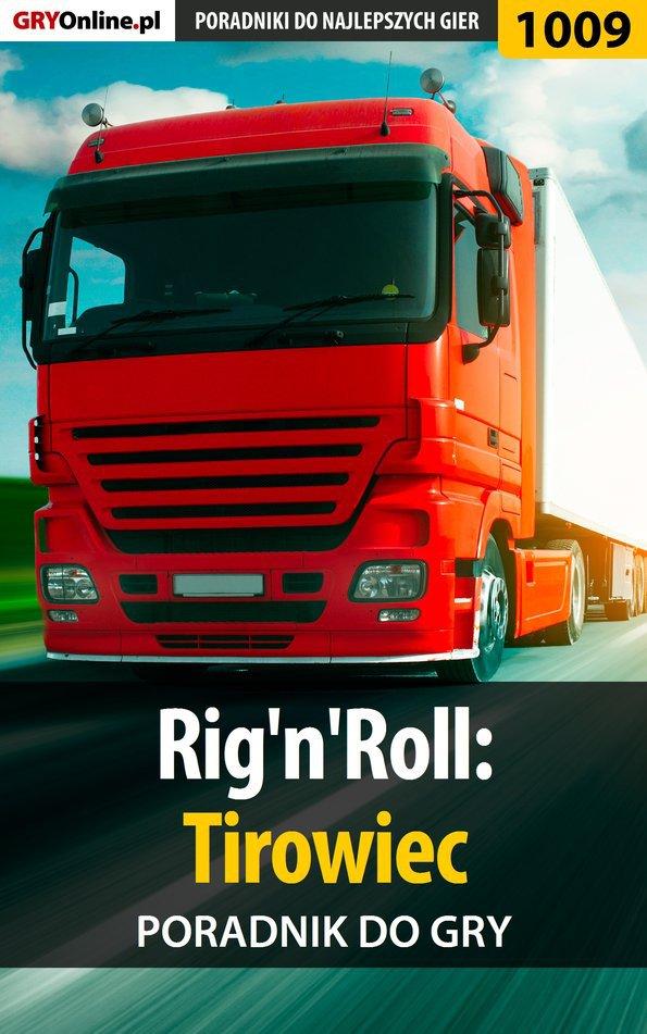 Rig'n'Roll: Tirowiec - poradnik do gry - Ebook (Książka PDF) do pobrania w formacie PDF