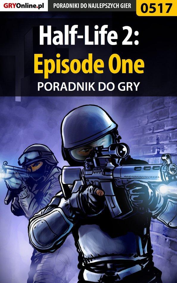 Half-Life 2: Episode One - poradnik do gry - Ebook (Książka PDF) do pobrania w formacie PDF