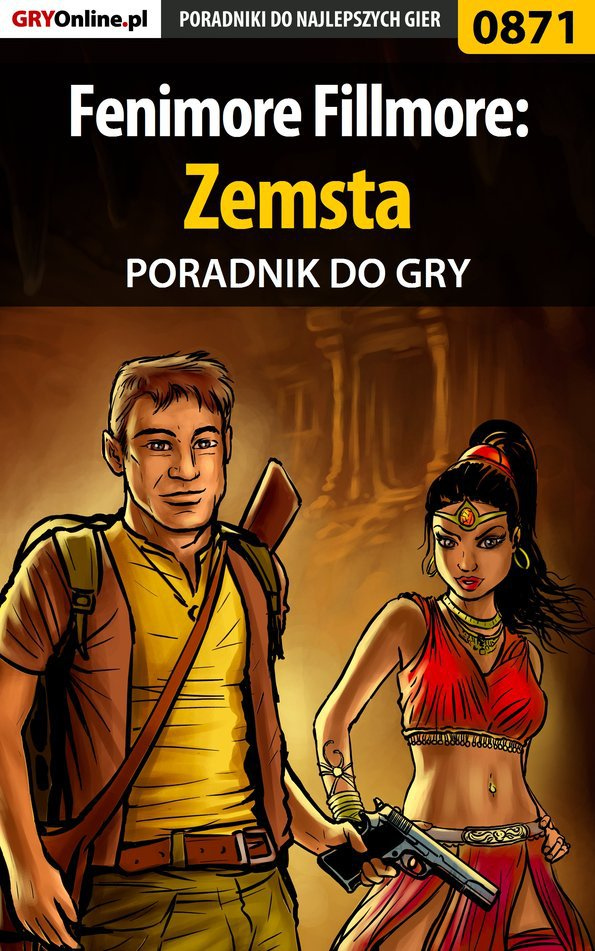 Fenimore Fillmore: Zemsta - poradnik do gry - Ebook (Książka PDF) do pobrania w formacie PDF