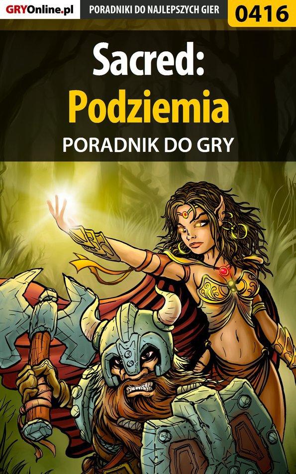 Sacred: Podziemia - poradnik do gry - Ebook (Książka PDF) do pobrania w formacie PDF
