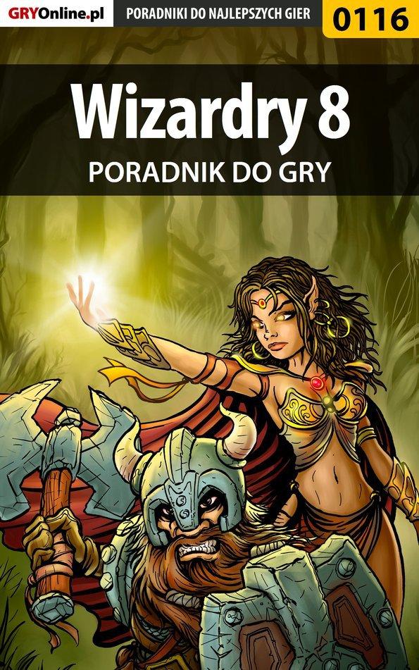 Wizardry 8 - poradnik do gry - Ebook (Książka PDF) do pobrania w formacie PDF