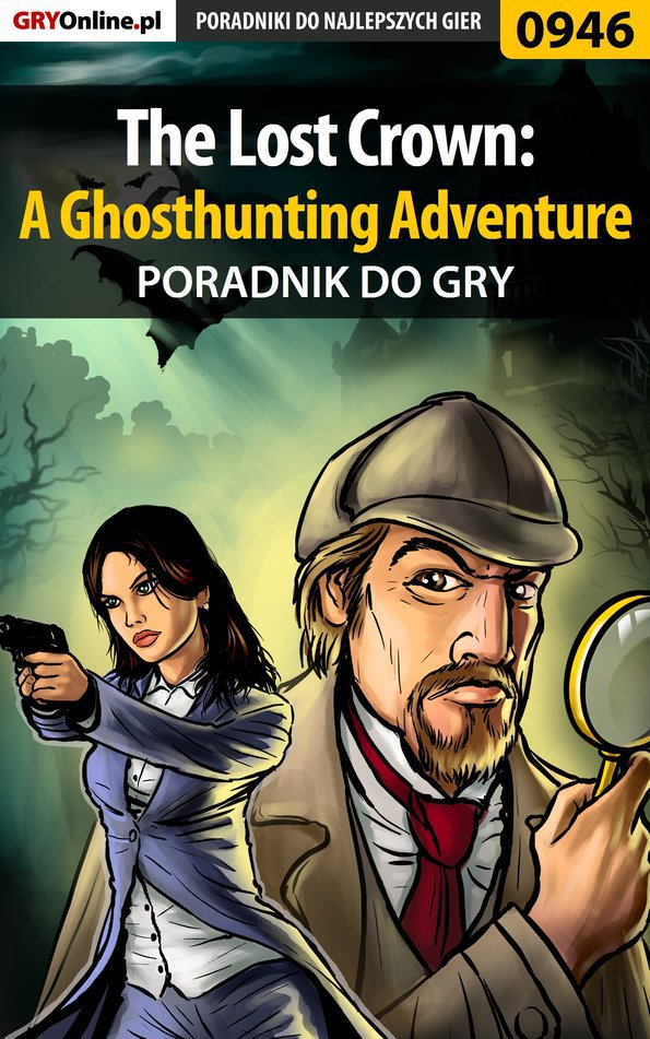 The Lost Crown: A Ghosthunting Adventure - poradnik do gry - Ebook (Książka PDF) do pobrania w formacie PDF