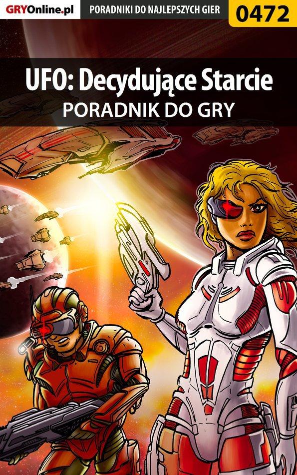 UFO: Decydujące Starcie - poradnik do gry - Ebook (Książka PDF) do pobrania w formacie PDF