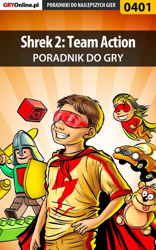 Shrek 2: Team Action - poradnik do gry - Ebook (Książka PDF) do pobrania w formacie PDF
