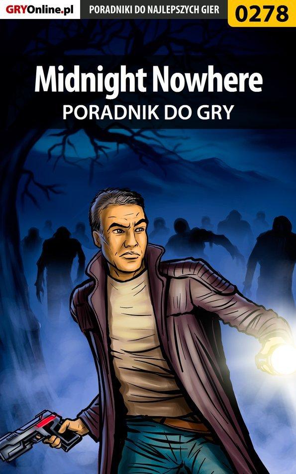 Midnight Nowhere - poradnik do gry - Ebook (Książka PDF) do pobrania w formacie PDF