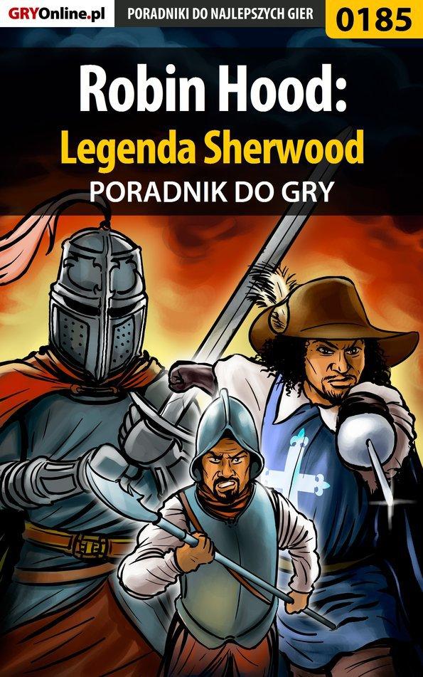 Robin Hood: Legenda Sherwood - poradnik do gry - Ebook (Książka PDF) do pobrania w formacie PDF
