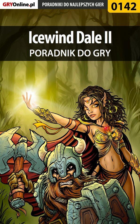 Icewind Dale II - poradnik do gry - Ebook (Książka PDF) do pobrania w formacie PDF
