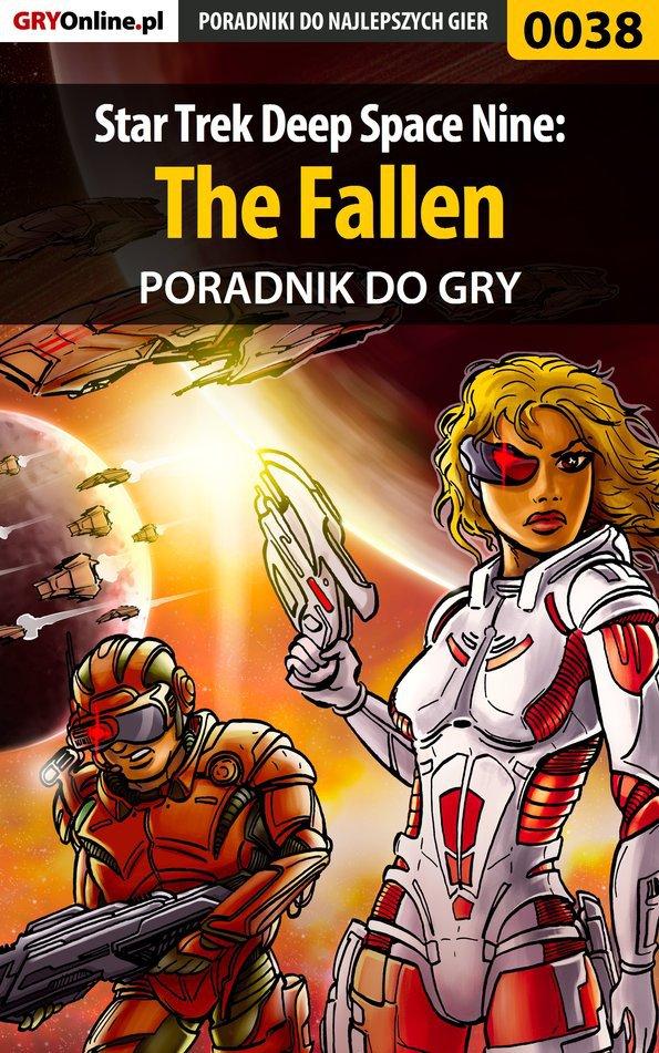 Star Trek Deep Space Nine: The Fallen - poradnik do gry - Ebook (Książka PDF) do pobrania w formacie PDF