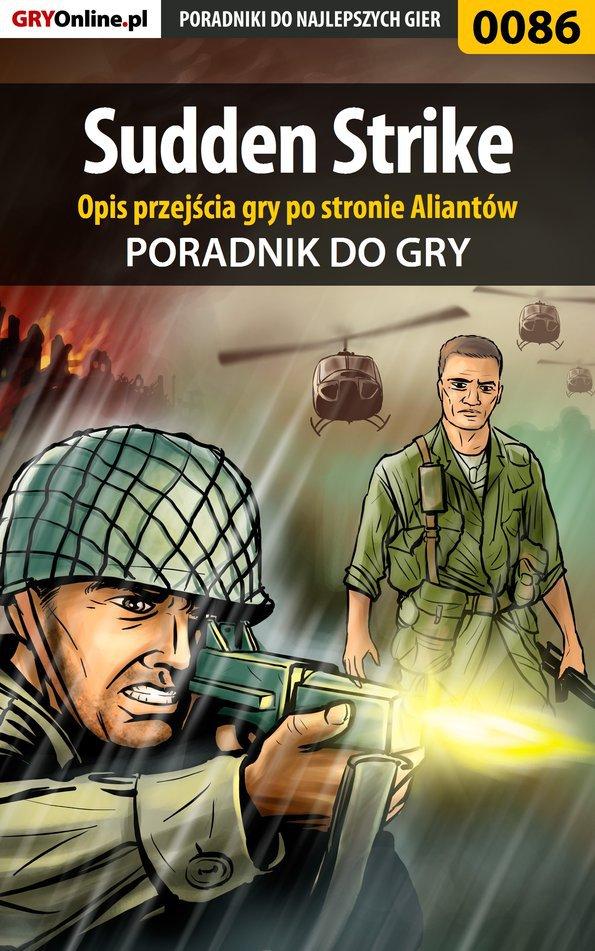 Sudden Strike - Opis przejścia gry po stronie Aliantów - poradnik do gry - Ebook (Książka PDF) do pobrania w formacie PDF