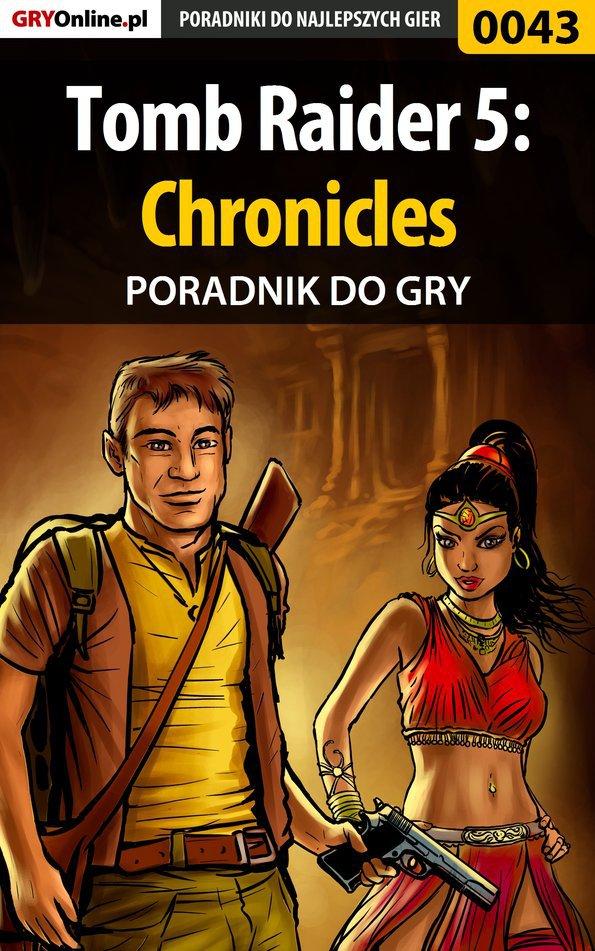 Tomb Raider 5: Chronicles - poradnik do gry - Ebook (Książka PDF) do pobrania w formacie PDF