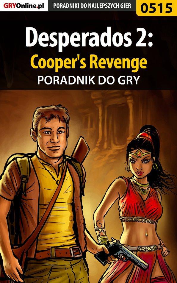 Desperados 2: Cooper's Revenge - poradnik do gry - Ebook (Książka PDF) do pobrania w formacie PDF