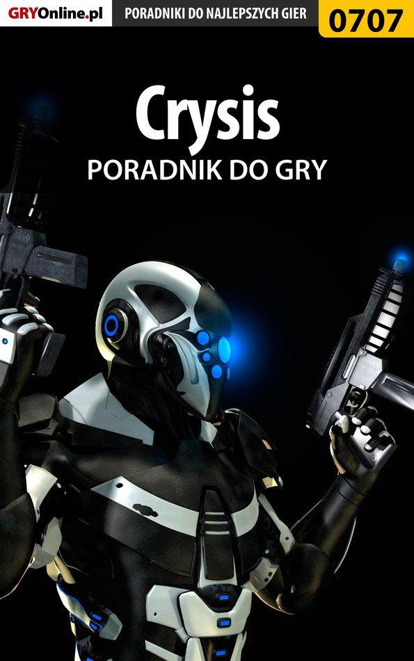Crysis - poradnik do gry - Ebook (Książka PDF) do pobrania w formacie PDF