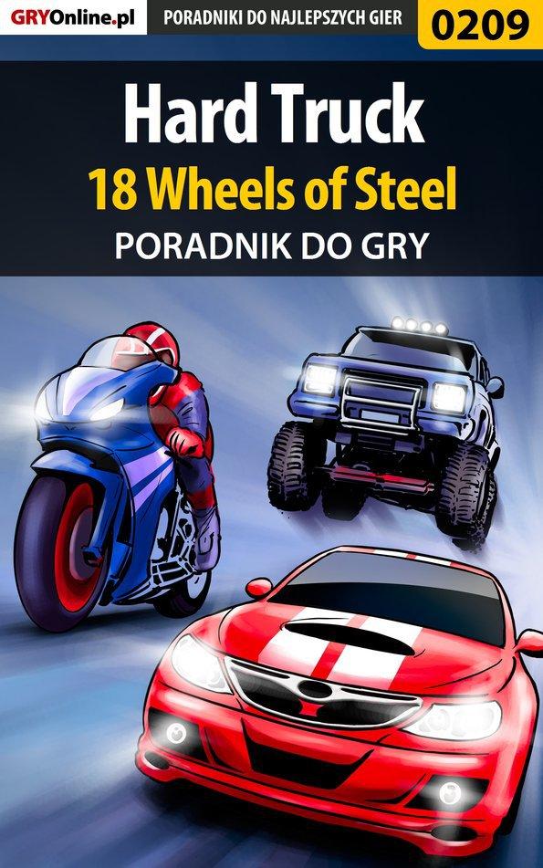 Hard Truck 18 Wheels of Steel - poradnik do gry - Ebook (Książka PDF) do pobrania w formacie PDF
