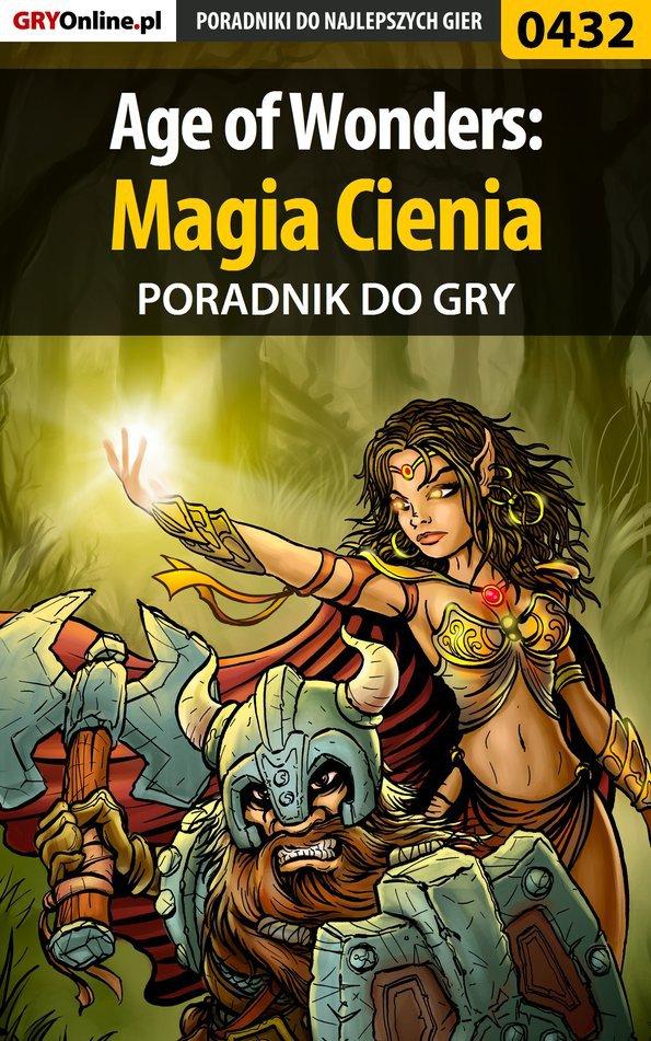Age of Wonders: Magia Cienia - poradnik do gry - Ebook (Książka PDF) do pobrania w formacie PDF